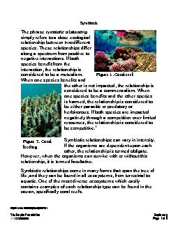 Page of 6 Symbiosis  The phrase symbiotic relationship simply refers t
