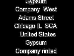 Manufactured by United States Gypsum Company  West Adams Street Chicago IL  SCA    United States Gypsum Company rinted in U