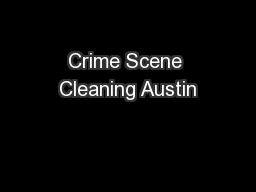 Crime Scene Cleaning Austin