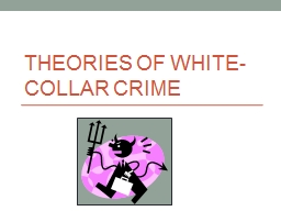 social theories of white collar crime The study of white collar crime: toward a reorientation in theroy and research white collar crime and social structure.