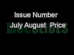 Issue Number  July August  Price