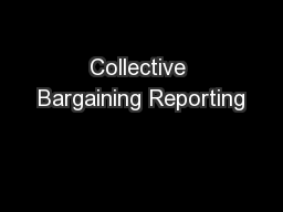 Collective Bargaining Reporting
