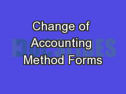 Change of Accounting Method Forms