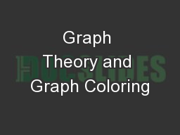 Graph Theory and Graph Coloring