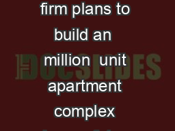 A Dallas based real estate development firm plans to build an  million  unit apartment complex along a future transit line in Burleson south of Fort Worth