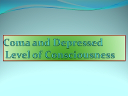 Coma and Depressed PowerPoint PPT Presentation