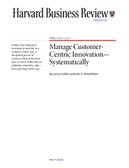 """Manage Cuer-Centric Innovation""""Systematicallyby Larry Selden and PowerPoint PPT Presentation"""