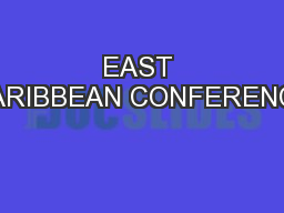 EAST CARIBBEAN CONFERENCE PowerPoint PPT Presentation