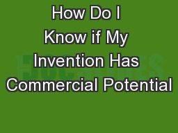 How Do I Know if My Invention Has Commercial Potential