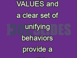RULES OF THE OAD  ONG CO E VALUES and a clear set of unifying behaviors provide a solid foundation for eltas culture