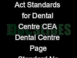 Clinical Establishment Act Standards for Dental Centre CEA Dental Centre  Page Standard No
