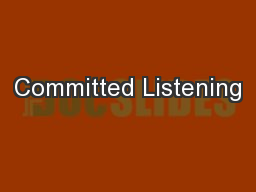 Committed Listening PowerPoint PPT Presentation
