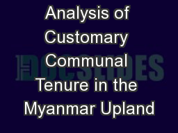 Analysis of Customary Communal Tenure in the Myanmar Upland