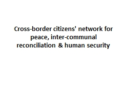 Cross-border citizens' network for peace, inter-communal re