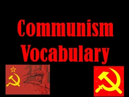 Communism Vocabulary PowerPoint PPT Presentation