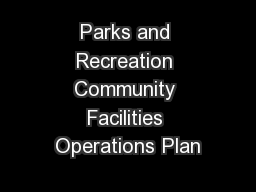 Parks and Recreation Community Facilities Operations Plan