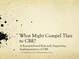 What Might Compel Thee to CBE? PowerPoint PPT Presentation