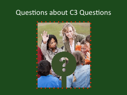 Questions about C3 Questions