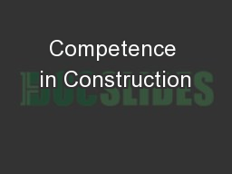 Competence in Construction
