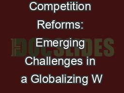 Competition Reforms: Emerging Challenges in a Globalizing W