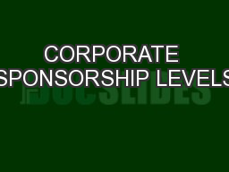 CORPORATE SPONSORSHIP LEVELS