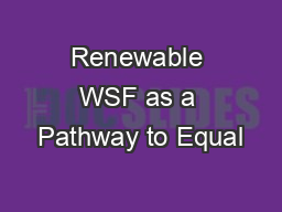Renewable WSF as a Pathway to Equal