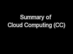 Summary of Cloud Computing (CC)