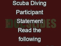 PADI Discover Scuba Diving Participant Statement Read the following paragraphs carefully