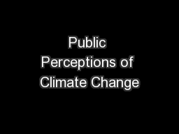 Public Perceptions of Climate Change