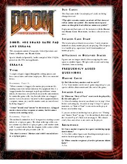 Doom the Board game FAQ and Errata This document contains Frequently Asked Questions and Errata for OOM  THE OARD AME Special thanks to Spendrik for the compiled MiniFAQ he posted on the FFG messageb