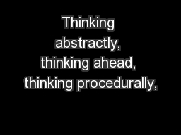 Thinking abstractly, thinking ahead, thinking procedurally, PowerPoint PPT Presentation