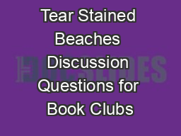 Tear Stained Beaches Discussion Questions for Book Clubs PowerPoint PPT Presentation