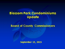 Blossom Park Condominiums PowerPoint PPT Presentation