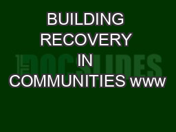 BUILDING RECOVERY IN COMMUNITIES www