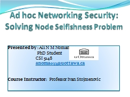 Ad hoc Networking Security: Solving