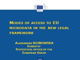 Modes of access to EU microdata in the new legal framework PowerPoint PPT Presentation