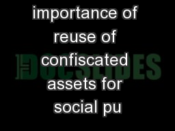 The importance of reuse of confiscated assets for social pu