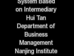 Research and Design on BB EComme rce Supply Chain Management System Based on Intermediary Hui Tan Department of Business Management Nanjing Institute of Industry Technology Nanjing JiangsuChina tanhn