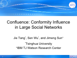 Confluence: Conformity Influence in Large Social Networks