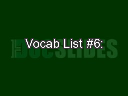 Vocab List #6: