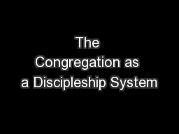 The Congregation as a Discipleship System