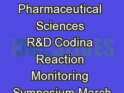 Pharmaceutical Sciences R&D Codina Reaction Monitoring Symposium March