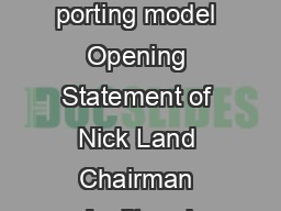 Public Company Accounting Oversi ght Boards Public Meeting The auditors re porting model Opening Statement of Nick Land Chairman Audit and Assurance Counc il UK Financial Reporting Council The Financ
