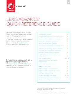 Lexis Advance Quick Reference Guide This guide shows you where to ndand how to useLexis Advance features youll use often