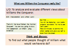 What was William the Conqueror really like?