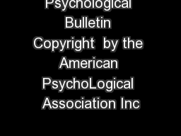 Psychological Bulletin Copyright  by the American PsychoLogical Association Inc