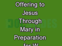 33 Days Offering to Jesus Through Mary in Preparation for W
