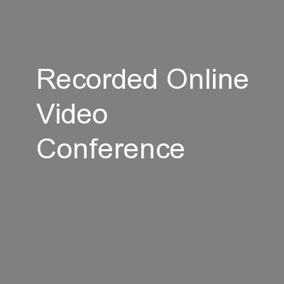 Recorded Online Video Conference PowerPoint PPT Presentation