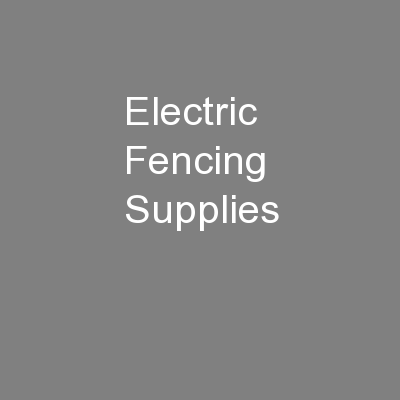 Electric Fencing Supplies