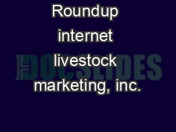 Roundup internet livestock marketing, inc.